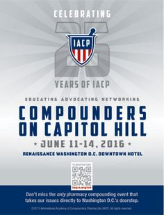 Compounders on Capitol Hill (CCH), June 11-14, 2016.  (As seen in the 2016 Pharmacy Platinum Pages Buyer's Guide: rxplatinumpages.com)