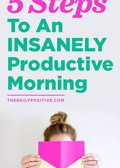 5 Steps To An INSANELY Productive Morning