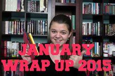January Wrap Up 2015