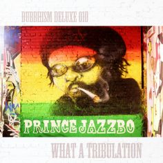 What a Tribulation: a 5-gun salute to Prince Jazzbo  The original riddim produced by Tony Dubshot (Dubbhism). Remixes by Manu Genius of Dubshelter recordings, DJ Liondub of Liondub International, Peter Speakah of Speakah Productions and Helgeland 8-bit Squad. Original artwork by Marieke Mamarazzi (all rights reserved).