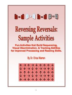 """FREE LANGUAGE ARTS LESSON - """"Dyslexia - Reversing Reversals Sample: Aid Students w/Reading Reversals"""" - Go to The Best of Teacher Entrepreneurs for this and hundreds of free lessons. http://thebestofteacherentrepreneurs.blogspot.com/2012/10/free-language-arts-lesson-dyslexia.html"""