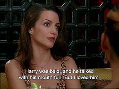 "Charlotte: ""Harry was bald, and he talked with his mouth full. But I loved him."" 