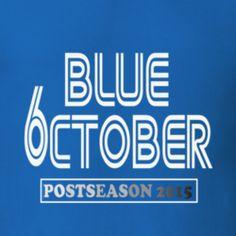 Toronto baseball postseason 2015 playoffs blue october TShirt