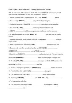 This worksheet is useful for practicing formation of adjectives and adverbs and also their opposites. Students should already have an idea how to change verbs and nouns into adjectives and a English Language Arts, English Words, Word Formation, Adverbs, Vocabulary, Student, Writing, Esl, Activities