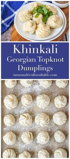 Khinkali (Georgian Topknot Dumplings) and Taste of Persia - Tara's Multicultural Table #recipe #Khinkali #Georgia #Georgian #dumpling #dumplings #beef #lamb #meat