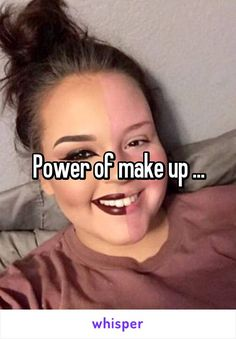 Power of make up ...