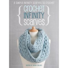 Crochet Infinity Scarves with projects by Claireabellemakes