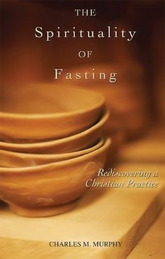 fasting spiritual freedom beyond our appetites