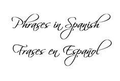 Phrases in Spanish - Frases en Español