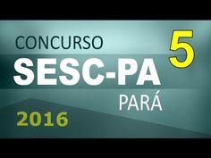 Concurso SESC PA 2016 Pará Informática # 5 - Cargos nível médio e superior