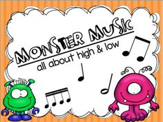 Musical Monsters High & Low: this packet is designed to reinforce identification of high and low sounds in the early elementary grades k-2nd.  In this packet you will receive:**30 slides **8 worksheets**2 suggestions for discovering vibrations in the music classroomPlease comment below after you purchase a product so that I can continue to better my products!!!