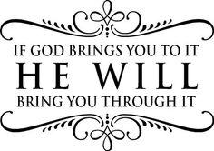 """If God Brings You To It He Will Bring You Through It"" vinyl wall christian religious home decor decal sticker"