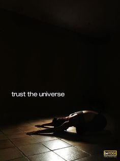 Confía en el universo.