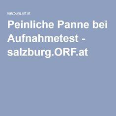 Peinliche Panne bei Aufnahmetest - salzburg.ORF.at