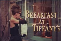 Have Breakfast at Tiffany's