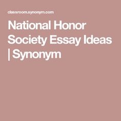 Best National Honor Society Ideas Images  Teacher Appreciation  National Honor Society Essay Ideas  Synonym Criminology National Honor  Society Application Book