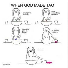 When God Made Tao... accurate enough (can't go into a haunted house, can't watch horror films, can't sleep alone, can't shower alone) LOL
