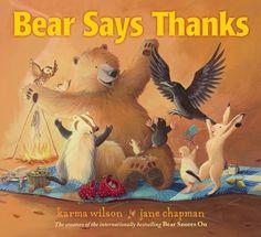 Bear Says Thanks (The Bear Books) by Karma Wilson https://www.amazon.com/dp/1416958568/ref=cm_sw_r_pi_dp_x_Torfyb6B85JMJ