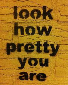 U are pretty!
