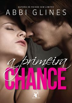 A Primeira Chance (Take a Chance) - Abbi Glines - #Resenha | OBLOGDAMARI.COM