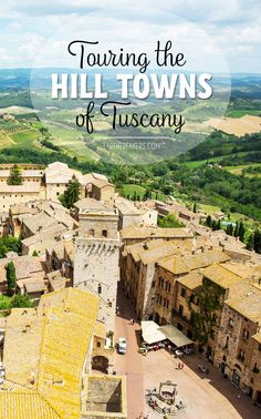 Touring the Hill Towns of Tuscany