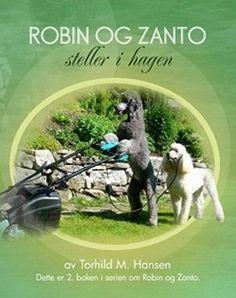 Jeg har laget bøkene om hundene Robin og Zanto. Du kan få kjøpt bøkene hos meg om du har lyst. Du kan lese mer om dem på min nettside http://tormaha.com og også lese hva andre har skrevet om bøkene. Dette er bøker som passer for barn i alle aldere. fra 3- 100 år. Passer spesielt for barn som holder på å lære seg å lese. Fremmed språkelige barn, og barn med lese vansker. Lettlest tekst og bilder på hver side.