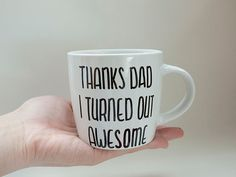 Thanks Dad I Turned Out Awesome // Funny Father's by AvonnieStudio, $22.00
