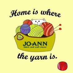 Home is where the yarn is! | Craft Quote | Yarn Quote