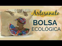 Sacola Personalizada | EcoBag | Artesanato Sustentável - YouTube