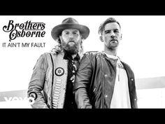Brothers Osborne - It Ain't My Fault (Audio) - YouTube