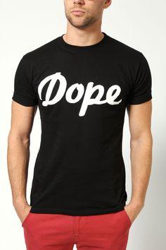 Dope tee shirt