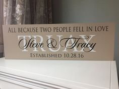 All because two people fell in love sign Wedding by SugarCreekLane