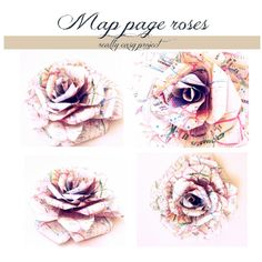Paper Roses (These are made of Maps!)