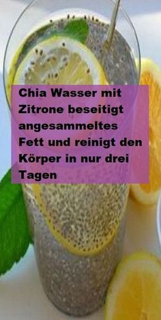 Chia Wasser mit Zitrone beseitigt angesammeltes Fett und reinigt den Körper in … Chia water with lemon eliminates accumulated fat and cleanses the body in only three days rosalie v. Menu Detox, Detox Drinks, Healthy Drinks, Chicken Meal Prep, Weight Loss Detox, Lose Weight, Fitness Diet, Health Fitness, Coconut Health Benefits