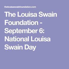 The Louisa Swain Foundation - September 6: National Louisa Swain Day