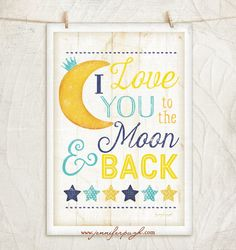 I Love You to the Moon- 12x18 Giclee Art Print by Jennifer Pugh. Enjoy this adorable Nursery Art print with its beautiful fonts and and
