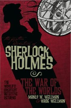 """""""Whodunit?: Detective & Mystery Stories"""" (2012, sem. 2) - The war of the worlds."""