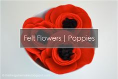 How to Make Felt Flowers | Poppies