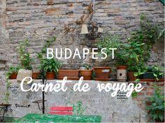 Carnet de voyage - Budapest