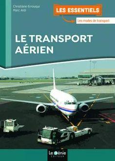 Le transport aerien Marc AIDI Le genie - 9782375631546