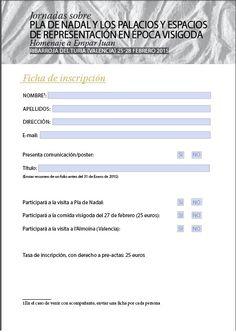 Ficha de inscripción para participar en las I Jornadas Cultura Visigoda. pladenadalyacimientovisigodo.wordpress.com