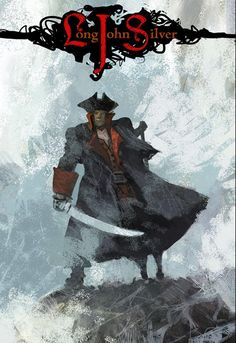 Aye, he be a pirate of mystery. Long John Silver, Pirate Talk, Treasure Island, Child Love, Pirates, Sailing, Mystery, Movie Posters, Art