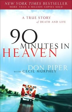 Excellent Read! don piper, books, life, worth read, book worth, death, 90 minut, true stories, heavens