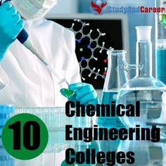 Top Chemical Engineering colleges in the world