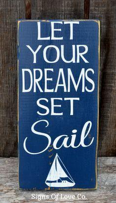Nautical Nursery Decor Wall Art Sign Beach Let Dreams Set Sail Boat – Signs Of Love - Carova Beach