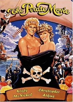The Pirate Movie (1982) - Musical, Comedy/ Action Adventure - Kristy McNichol, Christopher Atkins, Ted Hamilton, Bill Kerr, Maggie Kirkpatrick, Garry McDonald