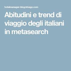 Abitudini e trend di viaggio degli italiani in metasearch