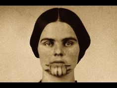 Weird Wonderful Women | Episode 1 - Olive Oatman - YouTube Taken Captive by Native Americans as a teenager, Olive was eventually reunited with her family and became famous for her distinctive chin markings.
