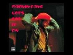 Here is a classi c from Marvin Gayes Lets Get It On Album