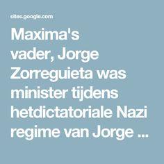 Maxima's vader,Jorge Zorreguietawas minister tijdens hetdictatorialeNazi regime vanJorge Videladatbekend staat om de tallozegedwongen verdwijningen, babyontvoeringen enmartelingenin de zogenaamdevuile oorlog. Hierbij zijn ongeveer 9.000 tot 30.000 mensen omgekomen. In1985 werd Videla veroordeeld tot eenlevenslange gevangenisstrafvoor betrokkenheid bij moorden, ontvoeringen, martelingen en talrijke andere misdaden. In 1990 kreeg hijgratievan presidentCarlos Menem. Vanaf 1998…